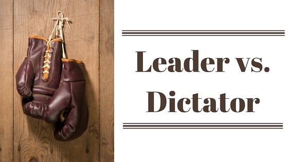 Leaders vs Dictators