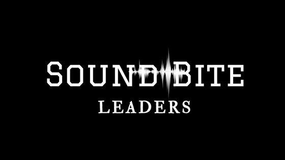 Sound Bite Leaders